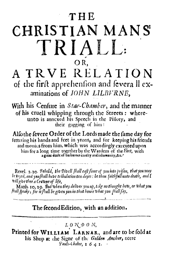 new style eb438 e18f0 John Liburne, The Christian Mans Triall (12 March 1638).↩