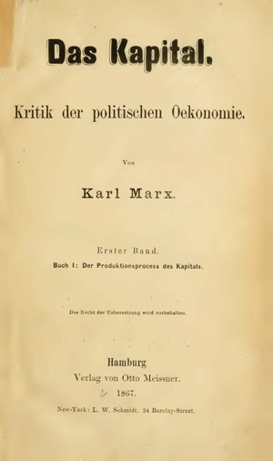 Marx, Das Kapital Buch 1 (1867) - Online Library of Liberty