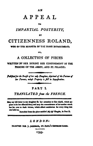 An Appeal to Impartial Posterity, by Citizenness Roland