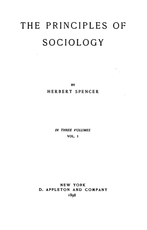 The Principles Of Sociology Vol 1 1898 Online Library Of Liberty